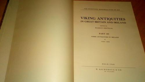 Shetelig, Haakon - Viking Antiquities in Great Britain and Ireland - III : Norse Antiquities in Ireland - 1940 Archaeology
