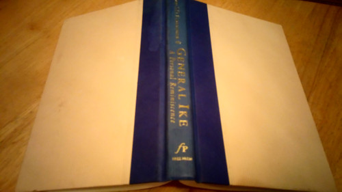 Eisenhower, John S.D - General Ike : A Personal Reminiscence- HB - Signed by Mary Jean Eisenhower