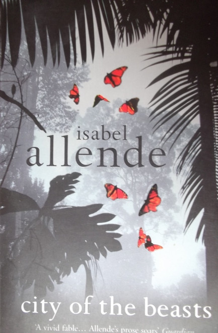 Allende, Isabel / City of the Beasts