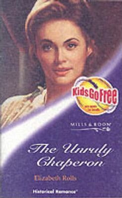 Mills & Boon / Historical / The Unruly Chaperon