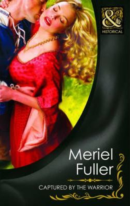 Mills & Boon / Historical / Captured by the Warrior