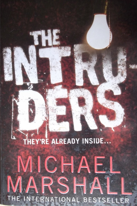 Marshall, Michael / The Intruders