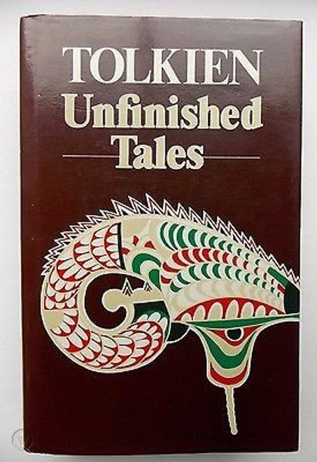 Tolkien, J.R.R - Unfinished Tales ( Of Numenor and Middle Earth) HB 1980 Allen & Unwin Ed - Fantasy