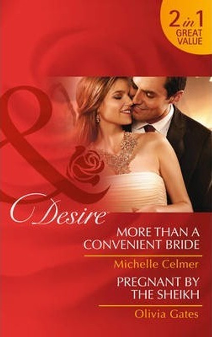 Mills & Boon / Desire / 2 in 1 / More Than a Convenient Bride / More Than a Convenient Bride