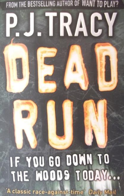 Tracy, P.J. / Dead Run