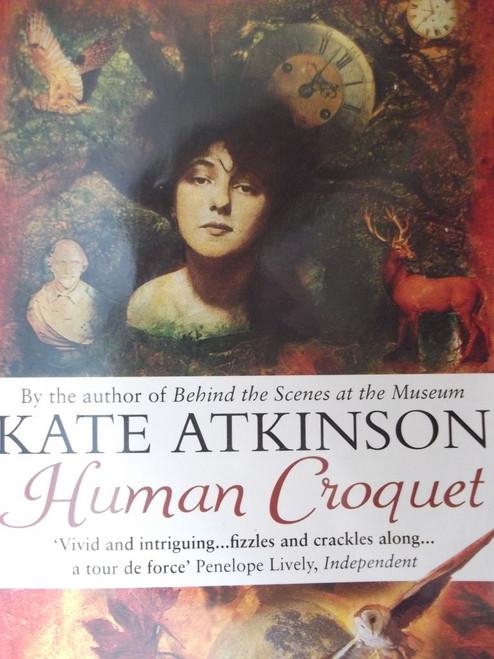 Atkinson, Kate / Human Croquet