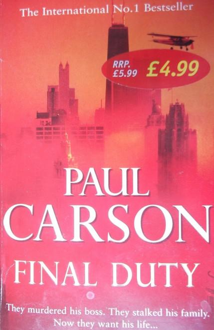 Carson, Paul / Final Duty