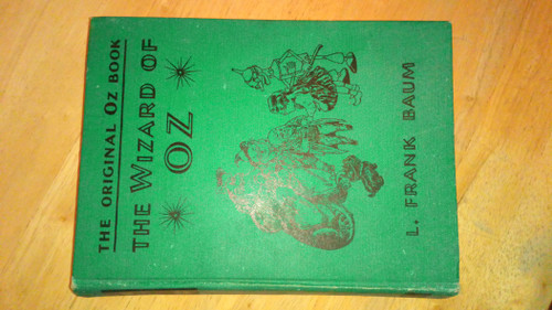 Baum, L. Frank - The Wizard of Oz : The Original Oz Book - MGM Photoplay Illustrated Edition HB C1939