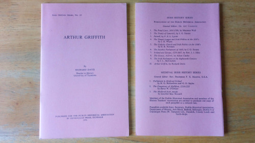 Davis, Richard -  Arthur Griffith : 1976 Pamphlet - Irish History Series booklet 10