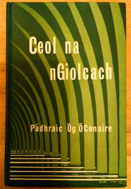 Ó Conaire, Pádhraic Óg - Ceol na nGiolcach HB As Gaeilge 1968