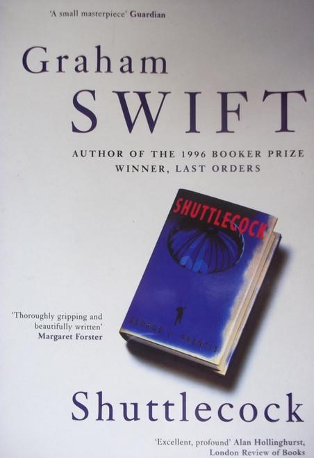 Swift, Graham / Shuttlecock