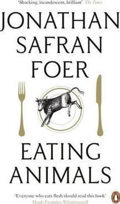 Safran Foer, Jonathan / Eating Animals