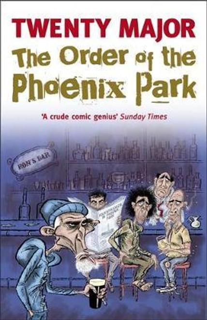 Major, Twenty / The Order of the Phoenix Park
