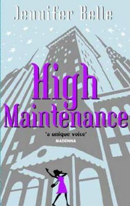 Belle, Jennifer / High Maintenance