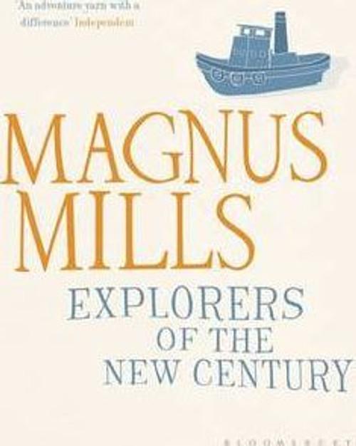 Mills, Magnus / Explorers of the New Century