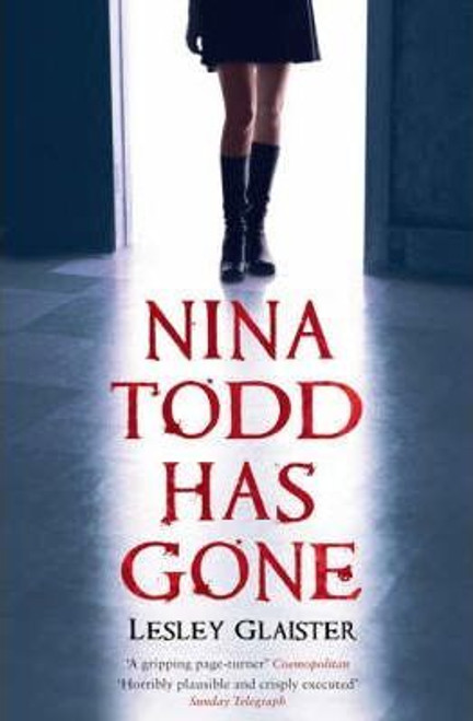Glaister, Lesley / Nina Todd Has Gone