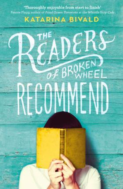 Bivald, Katarina / The Readers of Broken Wheel Recommend