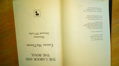 Mac Thomáis, Éamonn - The Labour and the Royal - HB Illustrated Dublin 1979