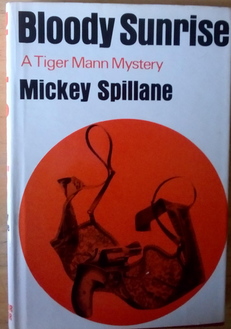 Spillane, Mickey - Bloody Surprise : A Tiger Mann Mystery - HB 1st Edition 1965