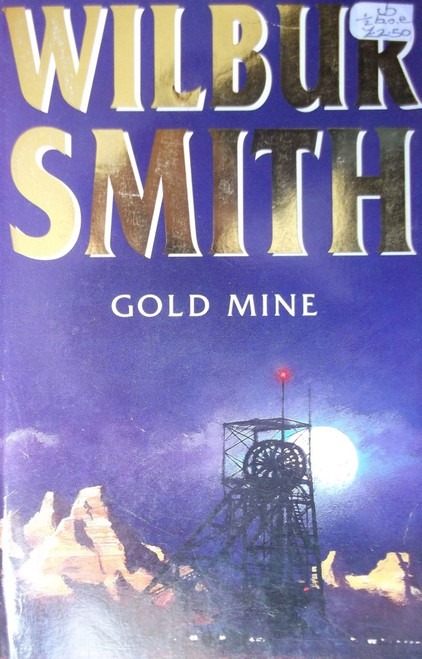 Smith, Wilbur / Gold Mine