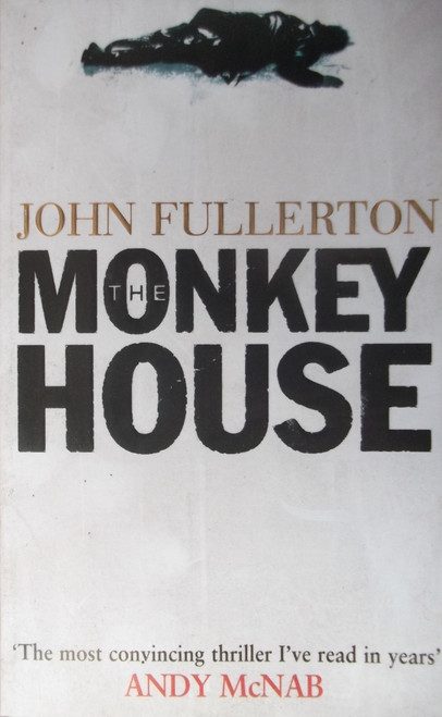 Fullerton, John / The Monkey House