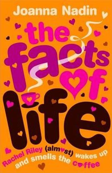 Nadin, Joanna / The Facts of Life
