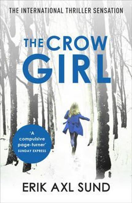 Axl Sund, Erik / The Crow Girl