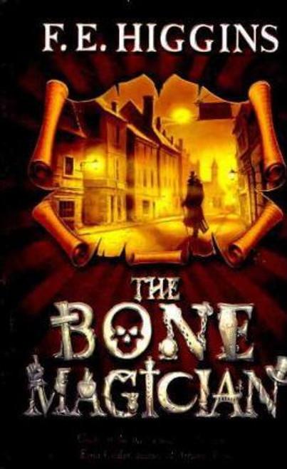 Higgins, F. E. / The Bone Magician