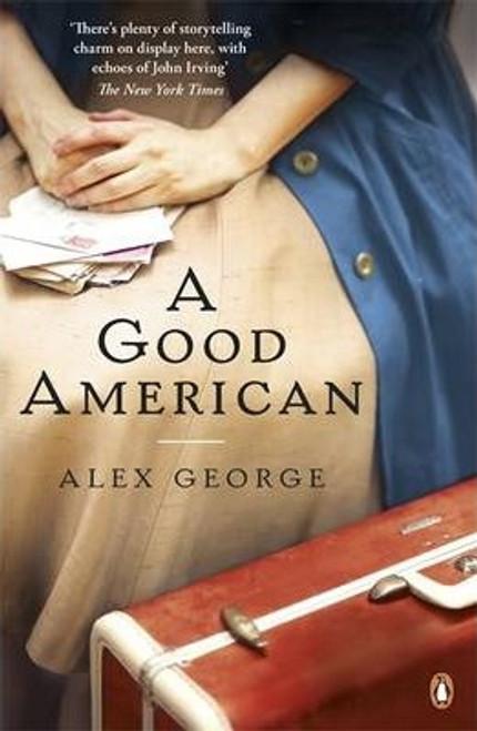 George, Alex / A Good America