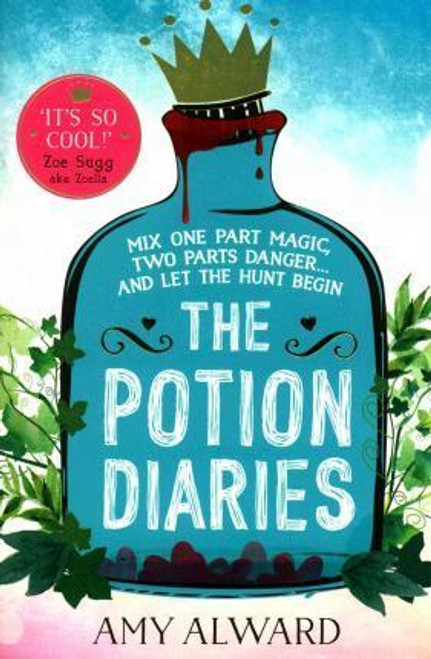 Alward, Amy / The Potion Diaries