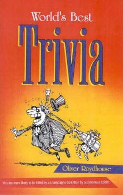 Roydhouse, Oliver / World's Best Trivia