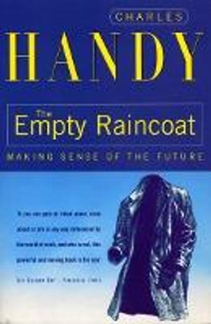Handy, Charles / The Empty Raincoat
