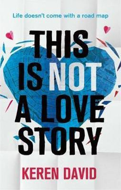 David, Keren / This is Not a Love Story