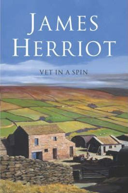 Herriot, James / Vet in a Spin ( Veternarian Series - Book 6 )