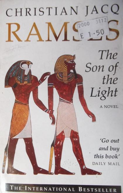 Jacq, Christian / Ramses: The Son of the Light