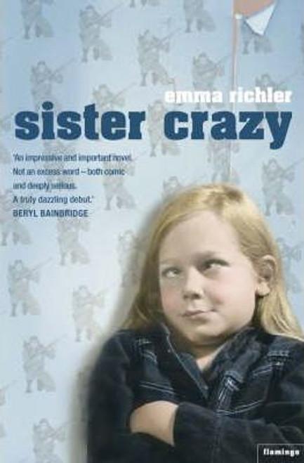 Richler, Emma / Sister Crazy