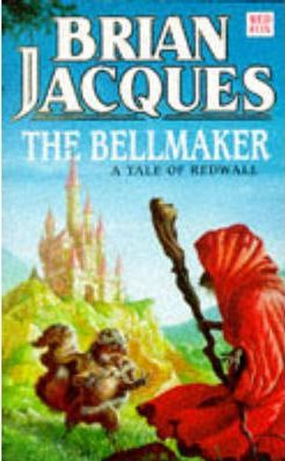 Jacques, Brian / The Bellmaker - ( A Tale of Redwall - Book 7 )