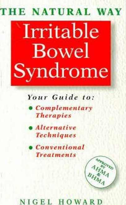 Howard, Nigel / The Natural Way with Irritable Bowel Syndrome