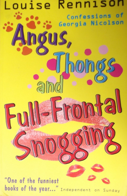 Rennison, Louise / Angus, Thongs and Full-Frontal Snogging