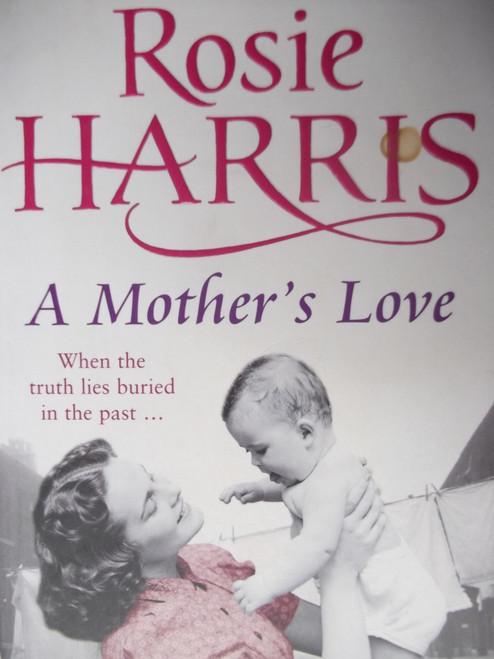 Harris, Rosie / A Mother's Love