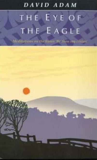 Adam, David / The Eye of the Eagle