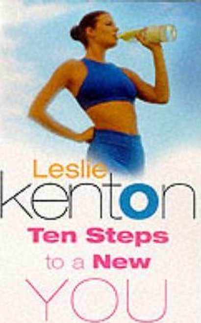 Kenton, Leslie / 10 Steps to a New You
