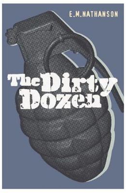 Nathanson, E. M. / The Dirty Dozen