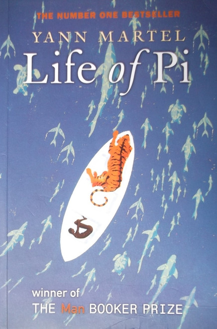 Martel, Yann / Life of Pi - Booker Prize Winner, 2002