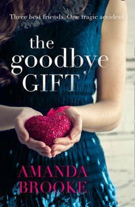 Brooke, Amanda / The Goodbye Gift
