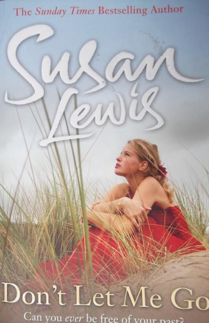 Lewis, Susan / Don't Let Me Go