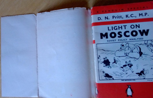 Pritt, D.N - Light on Moscow : Soviet Policy Analysed - Vintage Penguin Special 1st Edition PB 1939
