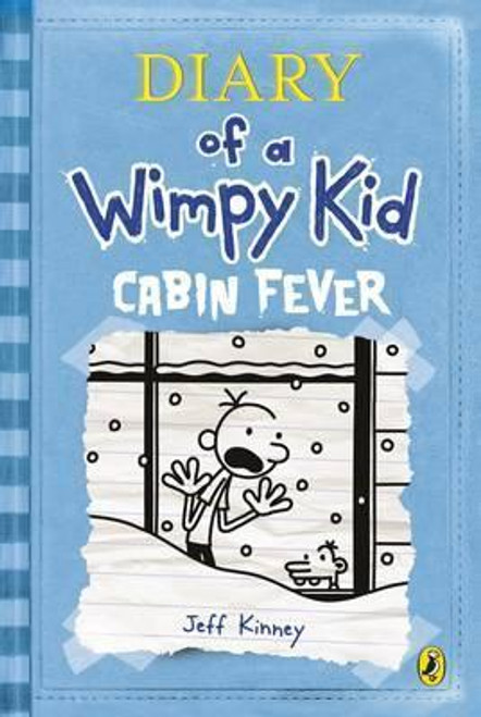 Kinney, Jeff / Diary of a Wimpy Kid: Cabin Fever (Wimpy Kid,  Book 6 ) (Hardback)