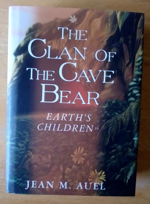 Auel, Jean M - The Clan of The Cave Bear - HB ( Earth's Children 1 ) US 1988 Edition