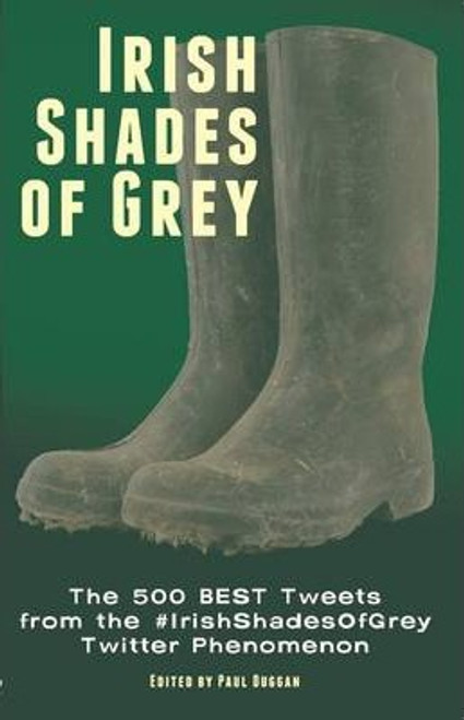 Duggan, Paul / Irish Shades of Grey